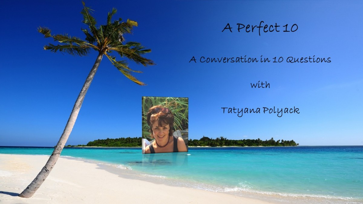 A Perfect 10 With Blogger TatyanaPolyack